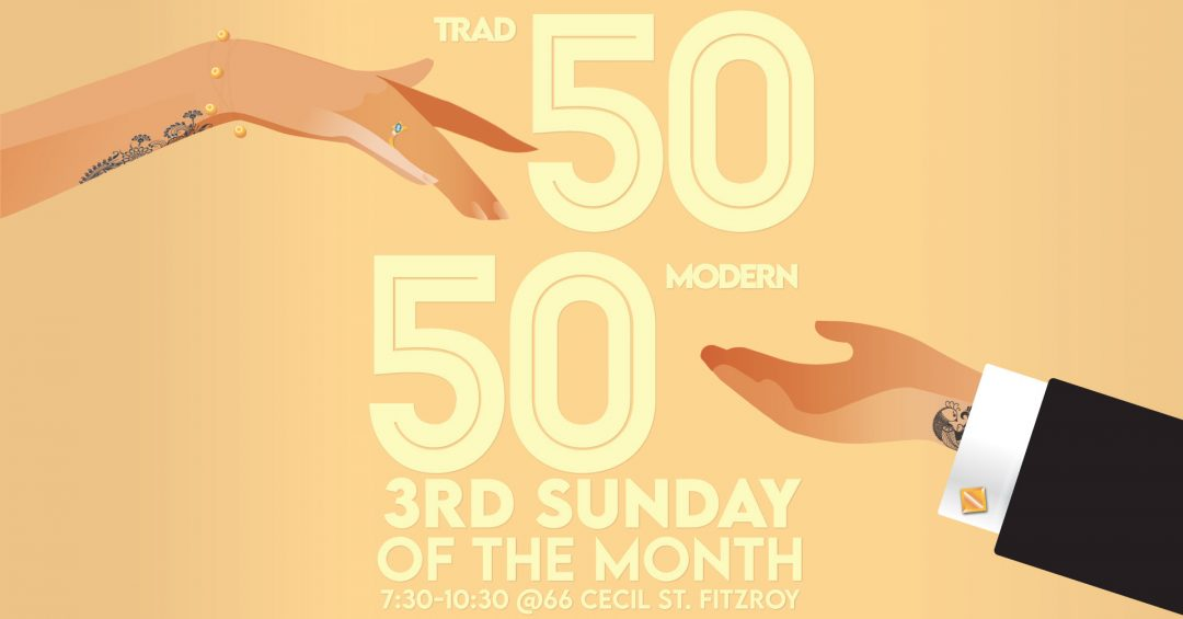 50 /50 Milonga Trad and Modern Tango the 3rd Sunday of every month